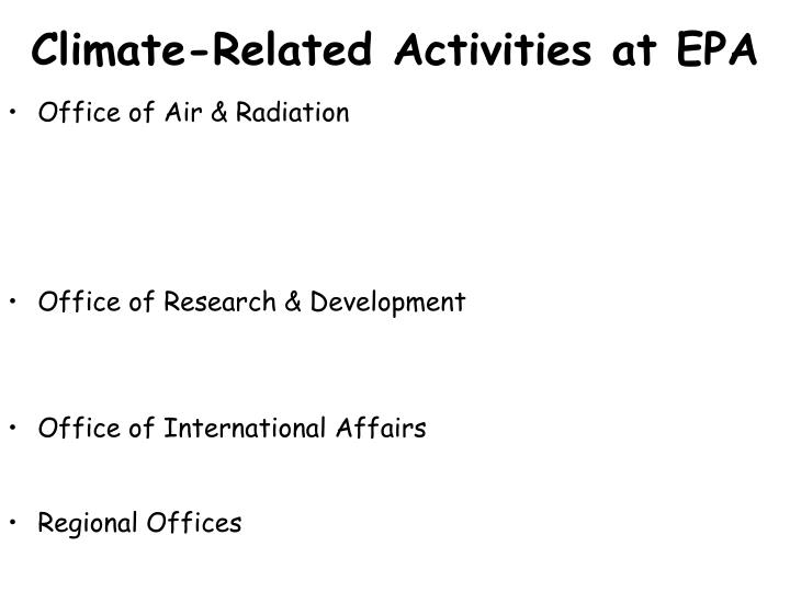 Climate related activities at epa
