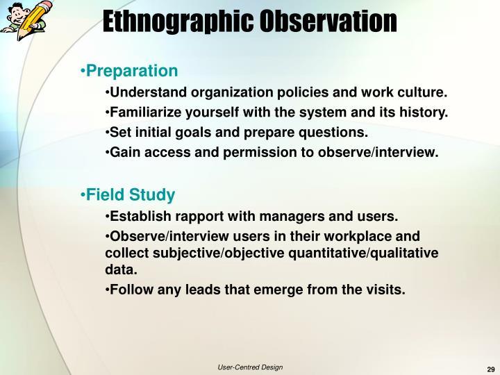 Ethnographic Observation