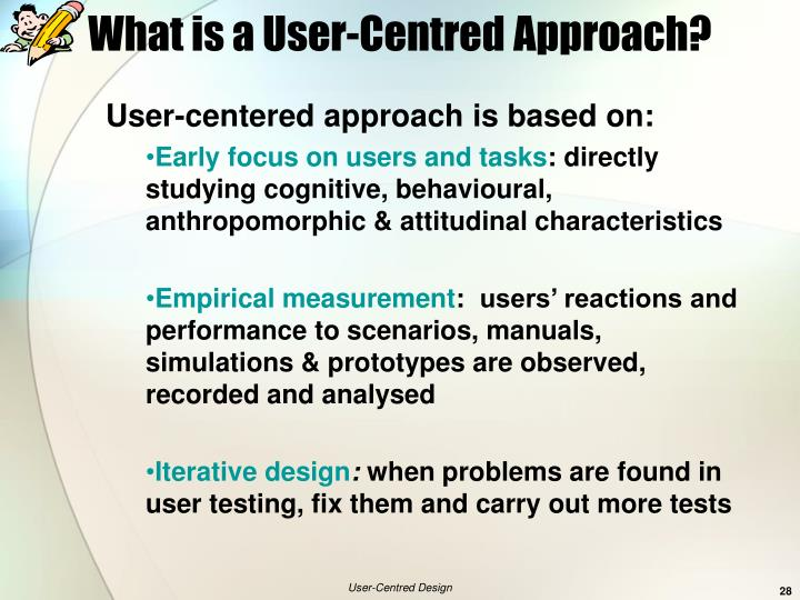What is a User-Centred Approach?