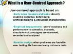 what is a user centred approach