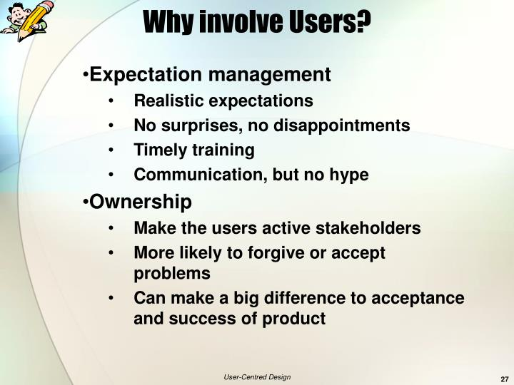 Why involve Users?