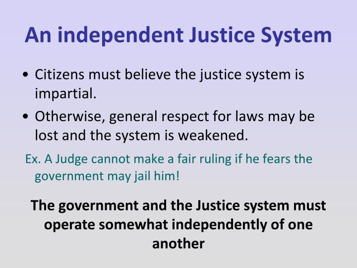 An independent Justice System