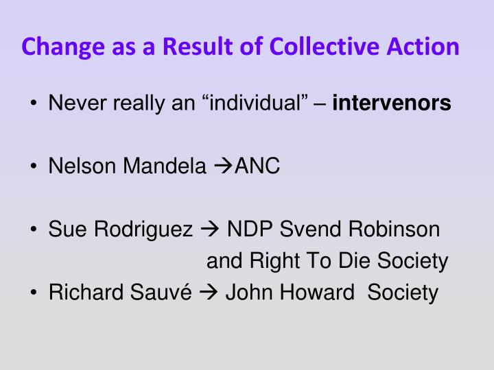 Change as a Result of Collective Action