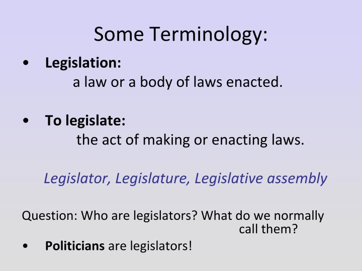 Some Terminology:
