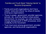 families and youth need helping hands to become empowered