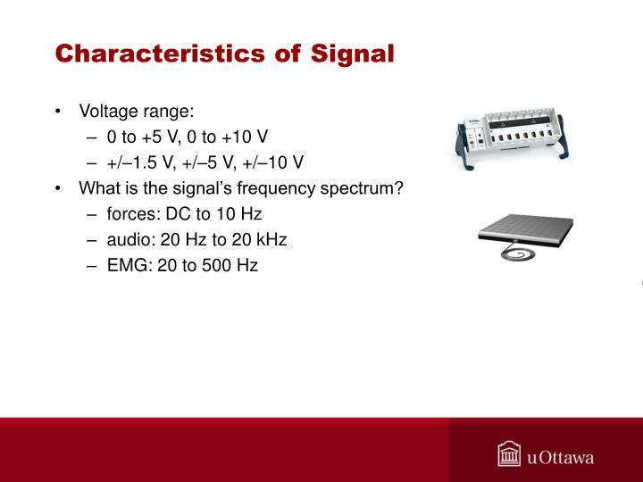 Characteristics of Signal
