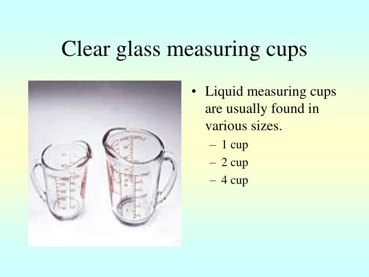 Clear glass measuring cups