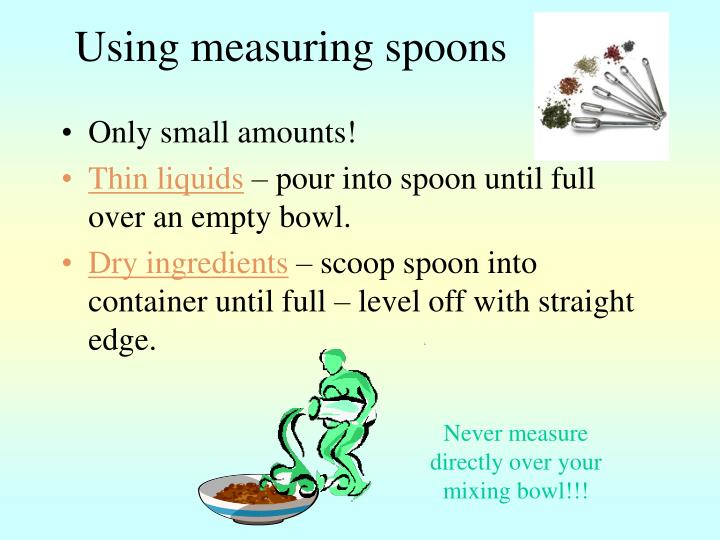 Using measuring spoons