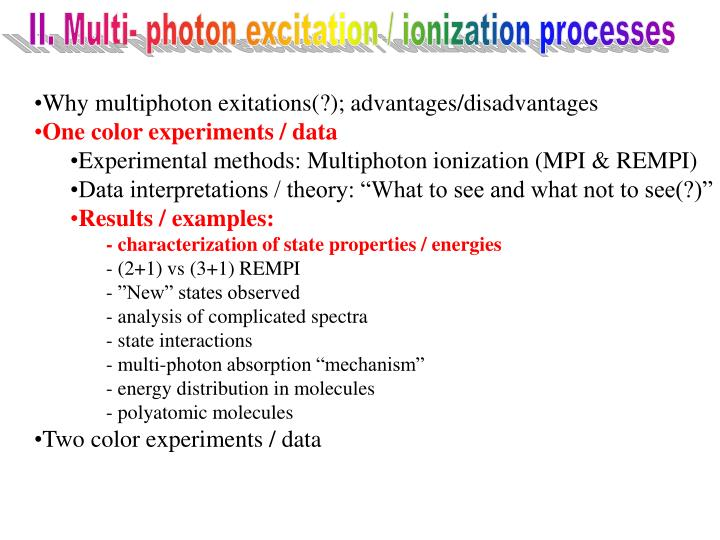 II. Multi- photon excitation / ionization processes