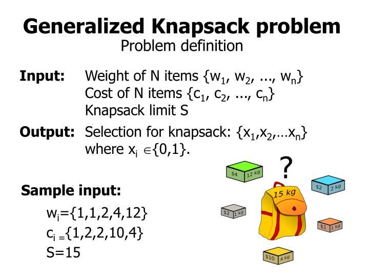 Generalized Knapsack problem