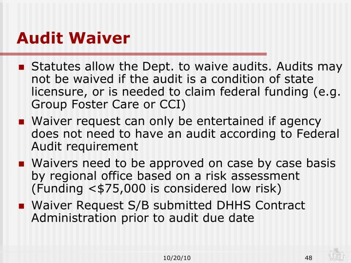 Audit Waiver