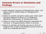 common errors or omissions and findings