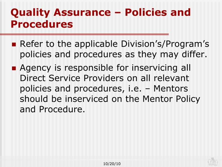 Quality Assurance – Policies and Procedures