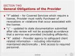 section two general obligations of the provider