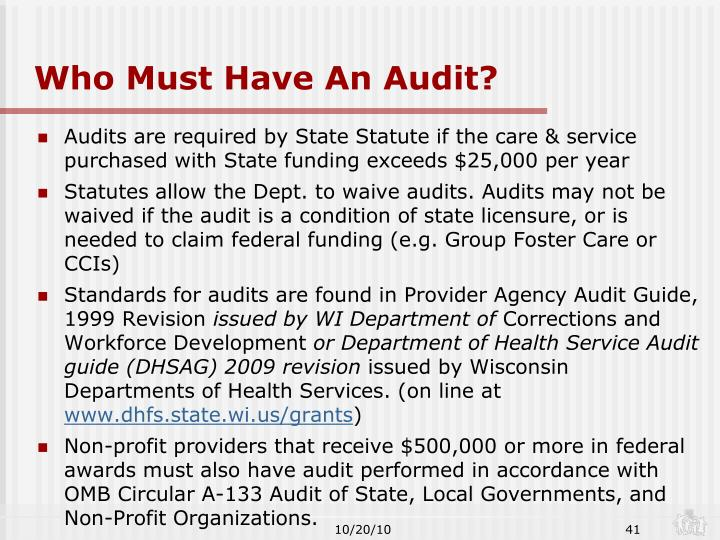 Who Must Have An Audit?