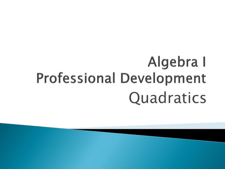 Algebra i professional development