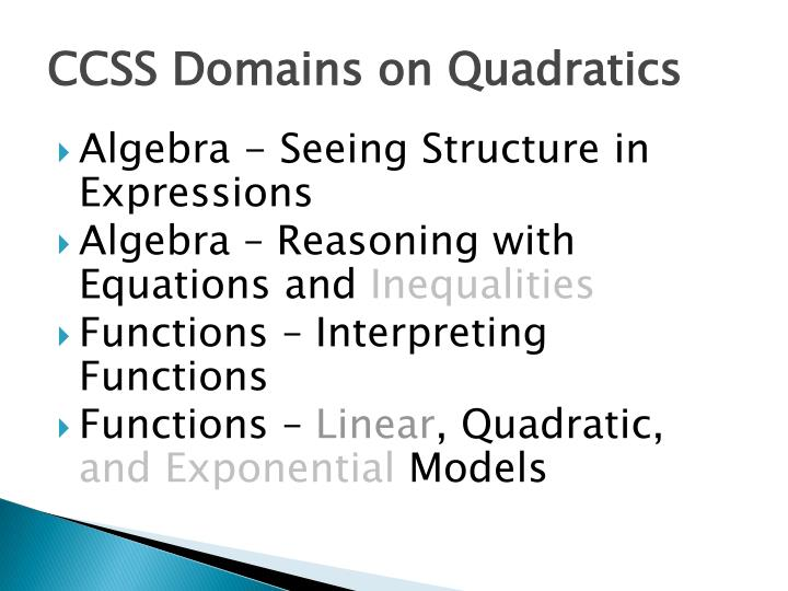 Ccss domains on quadratics