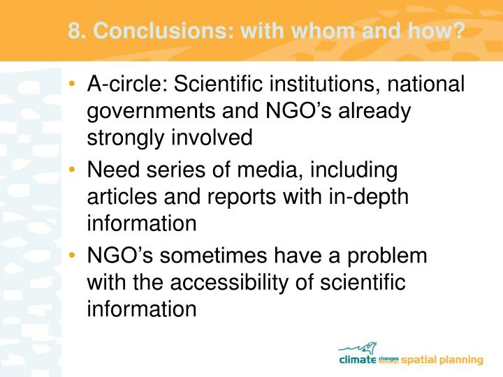 8. Conclusions: with whom and how?