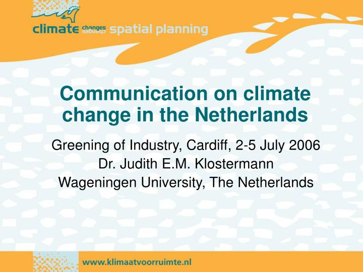 Communication on climate change in the netherlands