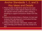 anchor standards 1 2 and 3 key ideas and details