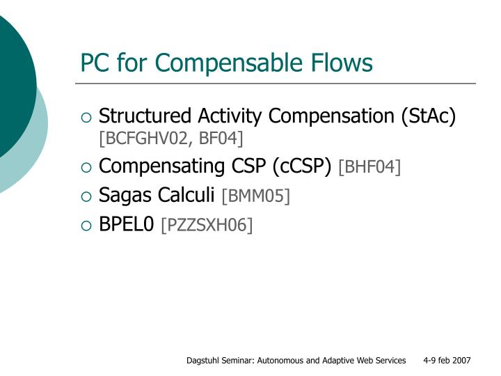 PC for Compensable Flows