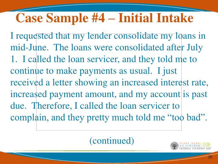 Case Sample #4 – Initial Intake