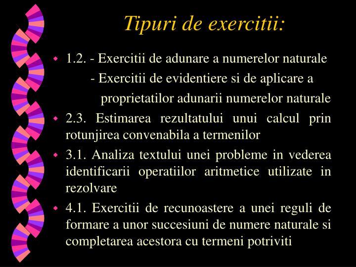 Tipuri de exercitii:
