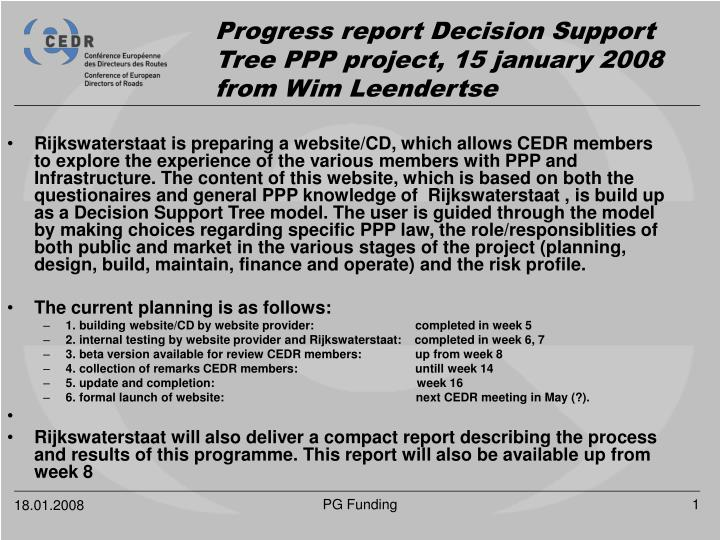 Progress report decision support tree ppp project 15 january 2008 from wim leendertse