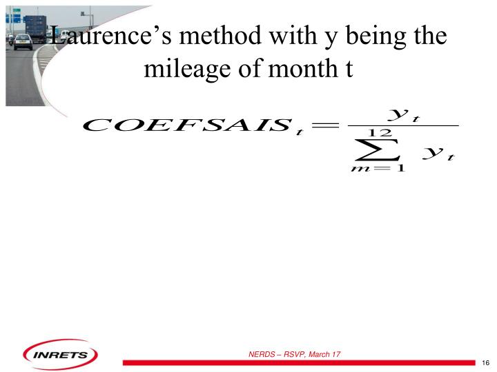 Laurence's method with y being the mileage of month t