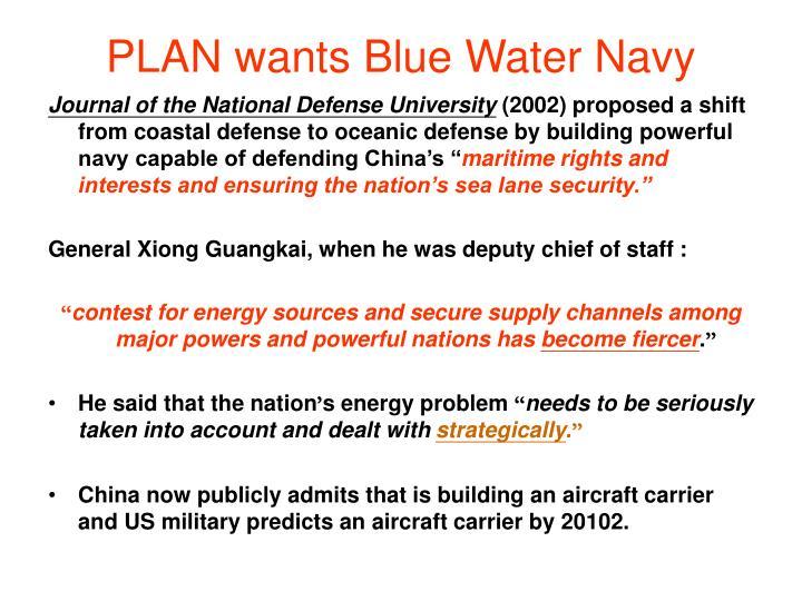 PLAN wants Blue Water Navy