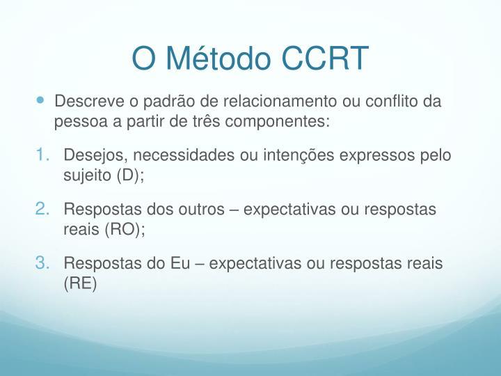 O Método CCRT
