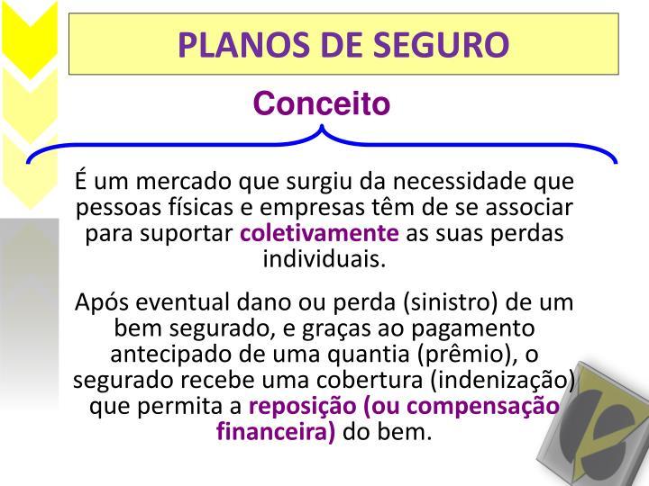 PLANOS DE SEGURO