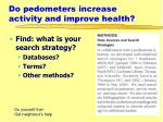 do pedometers increase activity and improve health