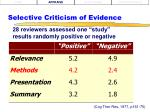 selective criticism of evidence