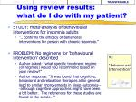 using review results what do i do with my patient