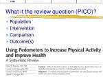 what it the review question pico