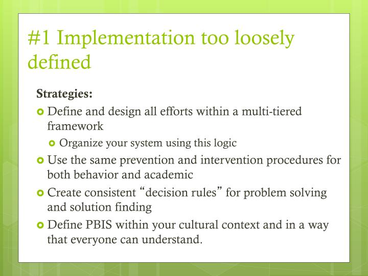 #1 Implementation too loosely defined