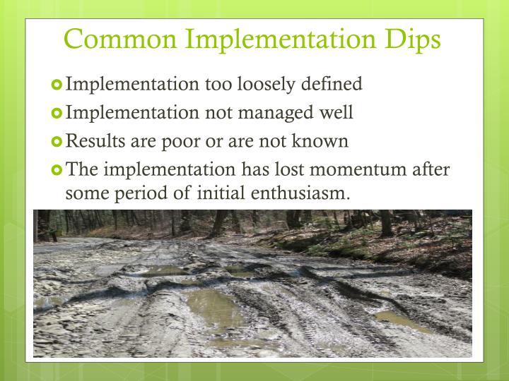 Common Implementation Dips