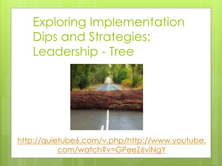 Exploring Implementation Dips and Strategies: Leadership - Tree