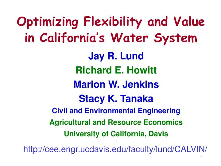 Optimizing Flexibility and Value in California's Water System