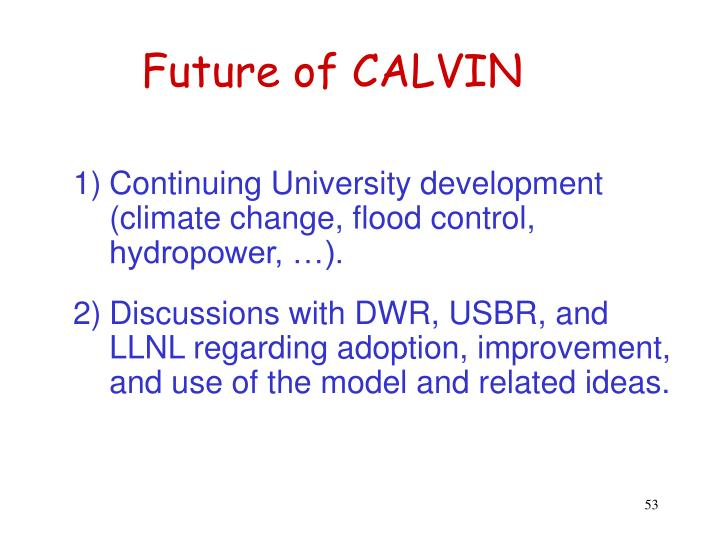 Future of CALVIN