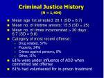 criminal justice history n 1 404