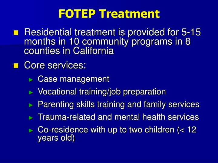 FOTEP Treatment