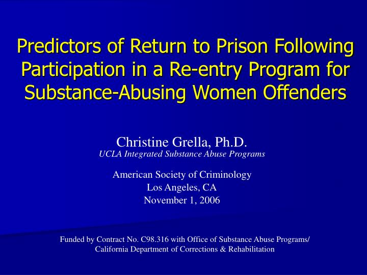 Predictors of Return to Prison Following Participation in a Re-entry Program for Substance-Abusing Women Offenders