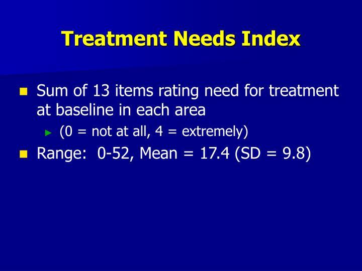 Treatment Needs Index