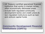 community development financial institutions cdfi s