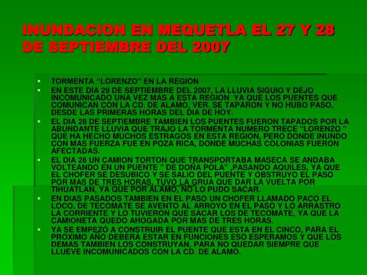 INUNDACION EN MEQUETLA EL 27 Y 28 DE SEPTIEMBRE DEL 2007