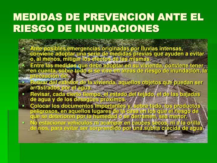MEDIDAS DE PREVENCION ANTE EL RIESGO DE INUNDACIONES
