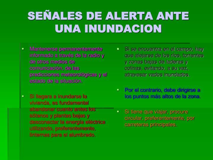 SEÑALES DE ALERTA ANTE UNA INUNDACION