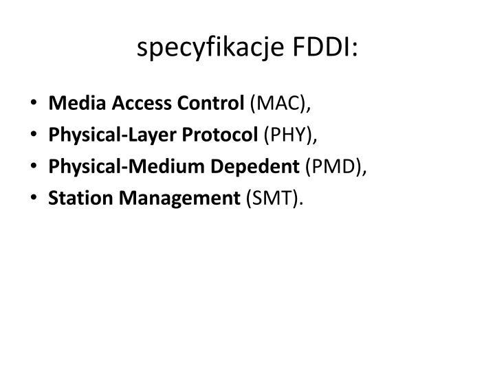 specyfikacje FDDI: